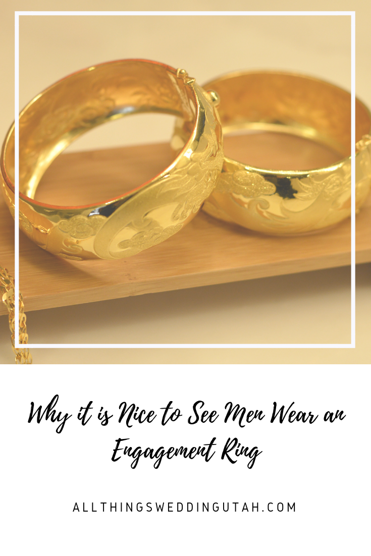 Why it is Nice to See Men Wear an Engagement Ring