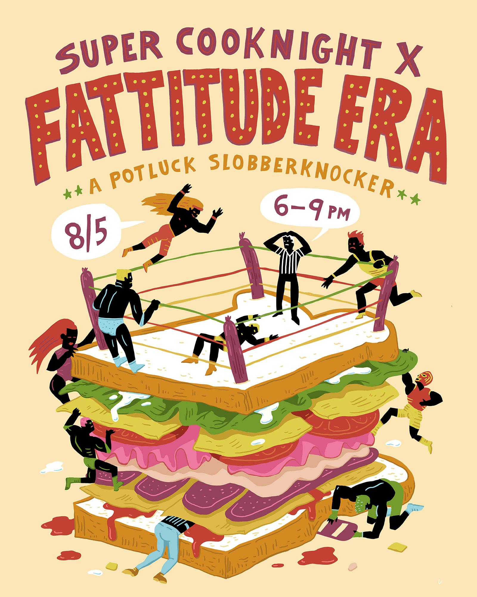 Super CookNight X - Fattitude Era