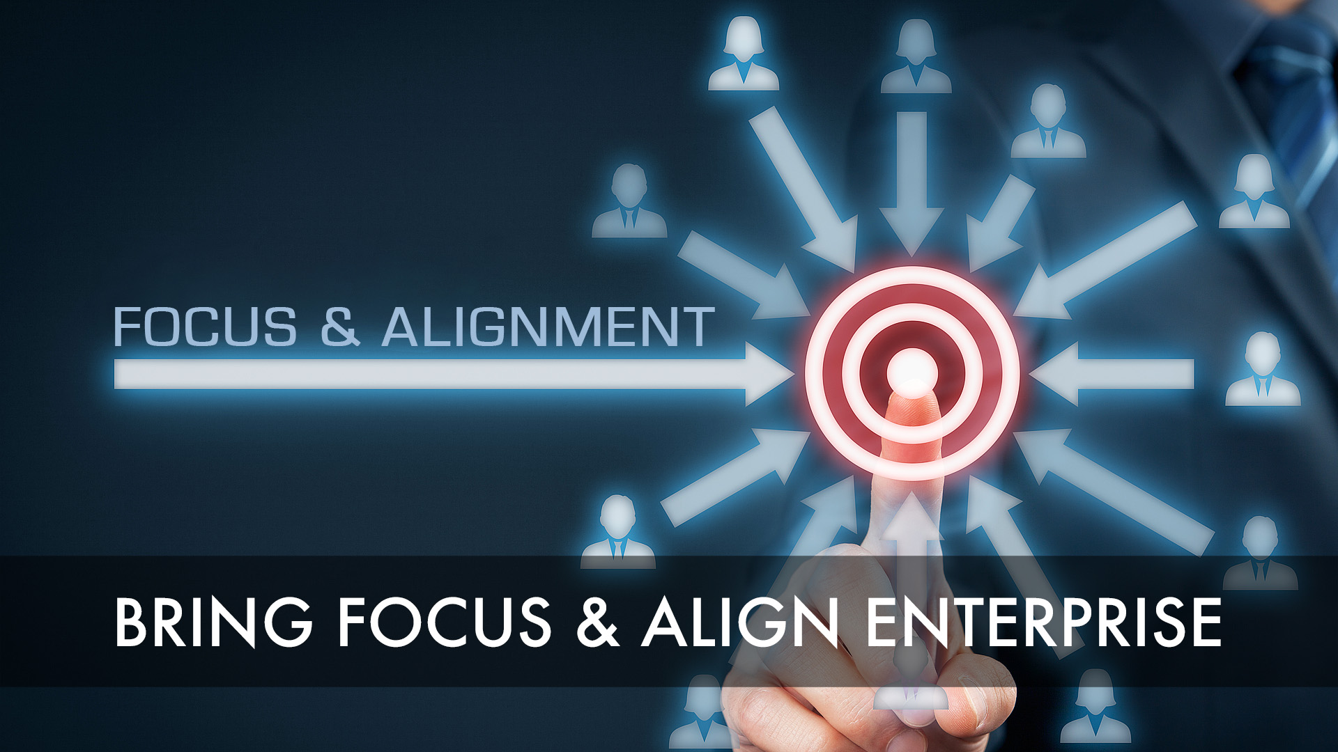Step 3 - Bring Focus and Align Enterprise.jpg