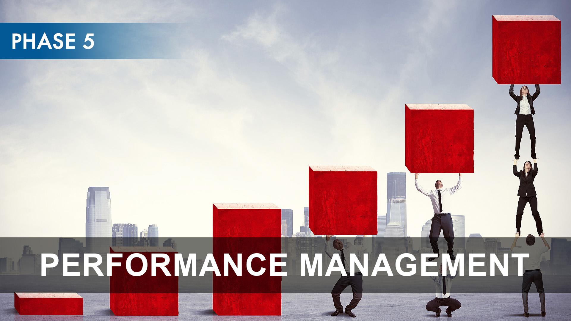 Phase 5 - Performance Management.jpg