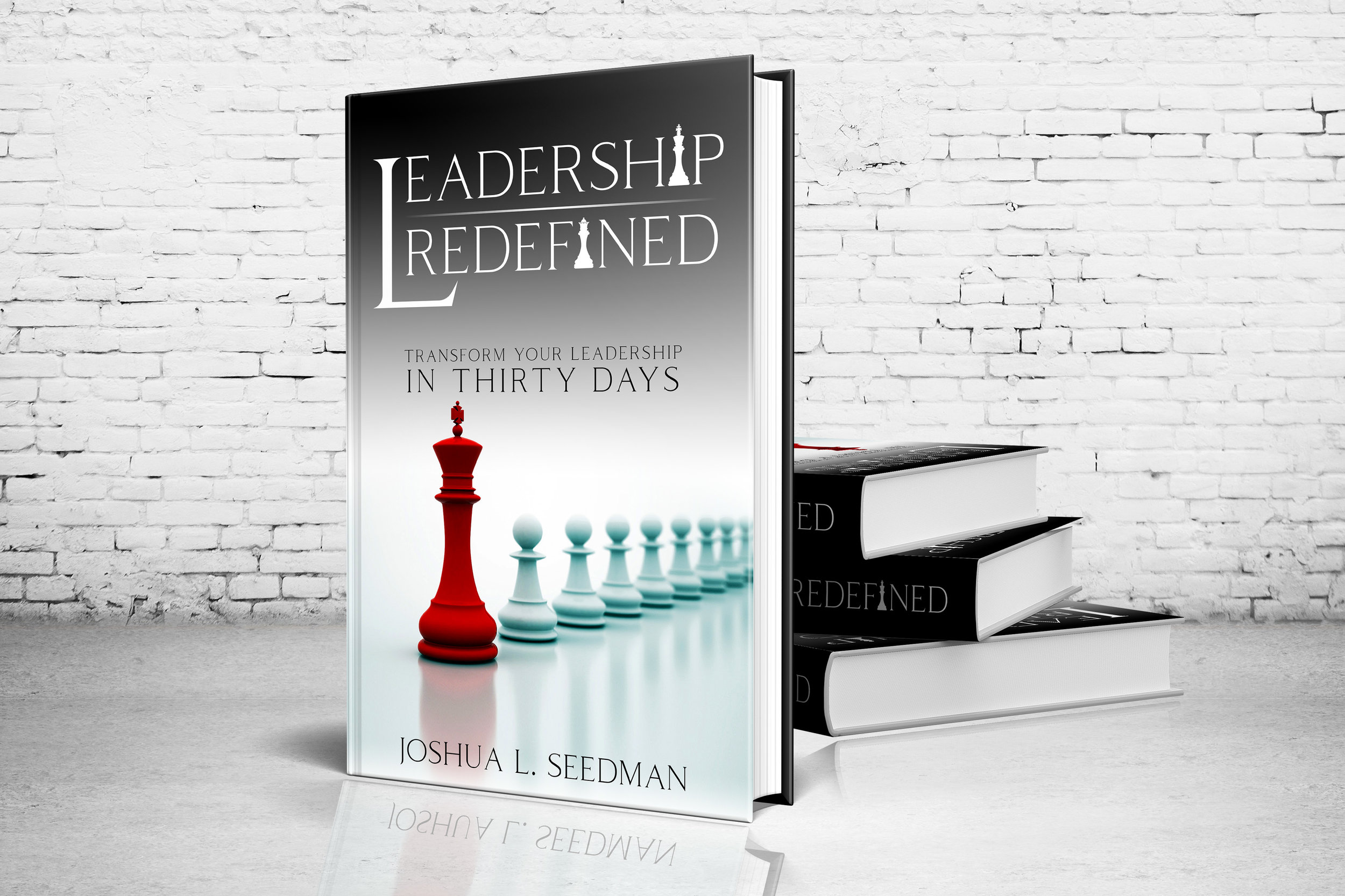 LEADERSHIP REDEFINED   THE BOOK  Learn More  HERE