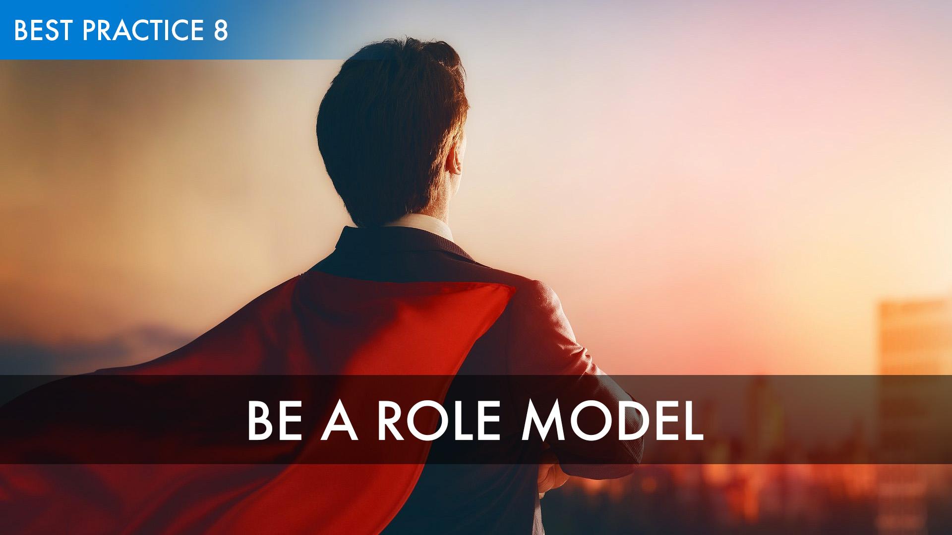 8 - Be a Role Model.jpg