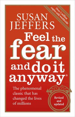 Feel_The_Fear_And_Do_It_Anyway