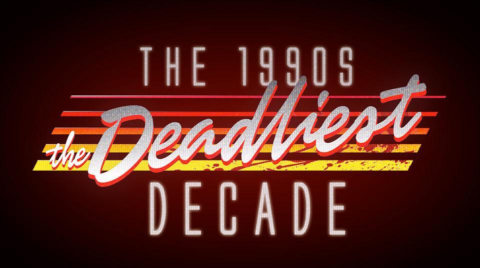 The Deadliest Decade.jpg