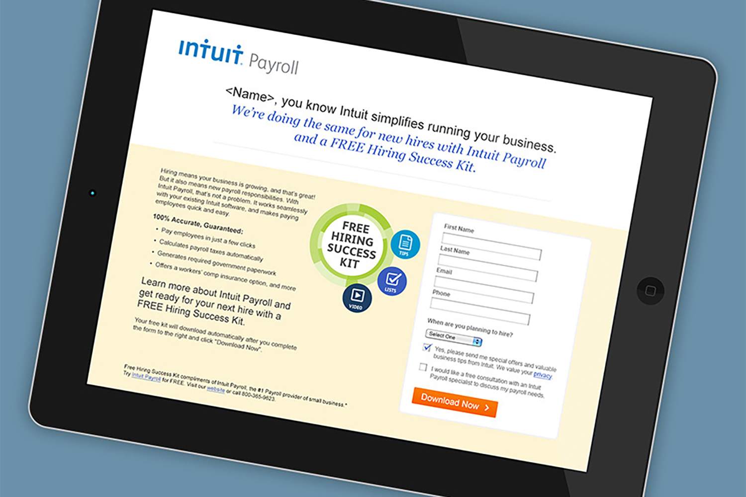 Intuit Landing Pages : Testing email is one thing, but what about landing pages? These data-driven pages were designed to dynamically optimize results