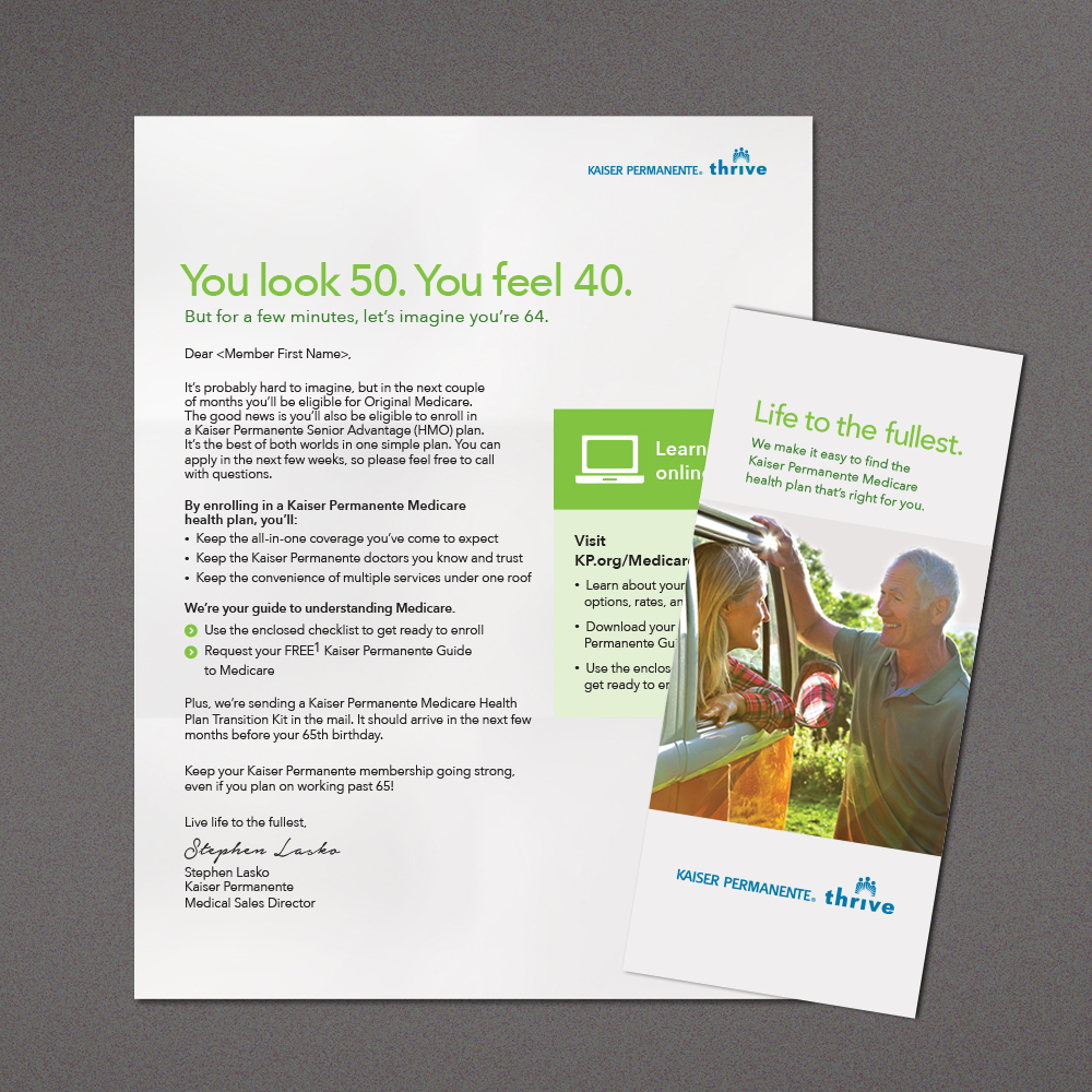 Kaiser Permanente Direct Mail & Email Program :   For the course of 15 months, this initiative helped drive nearly 90% retention among members