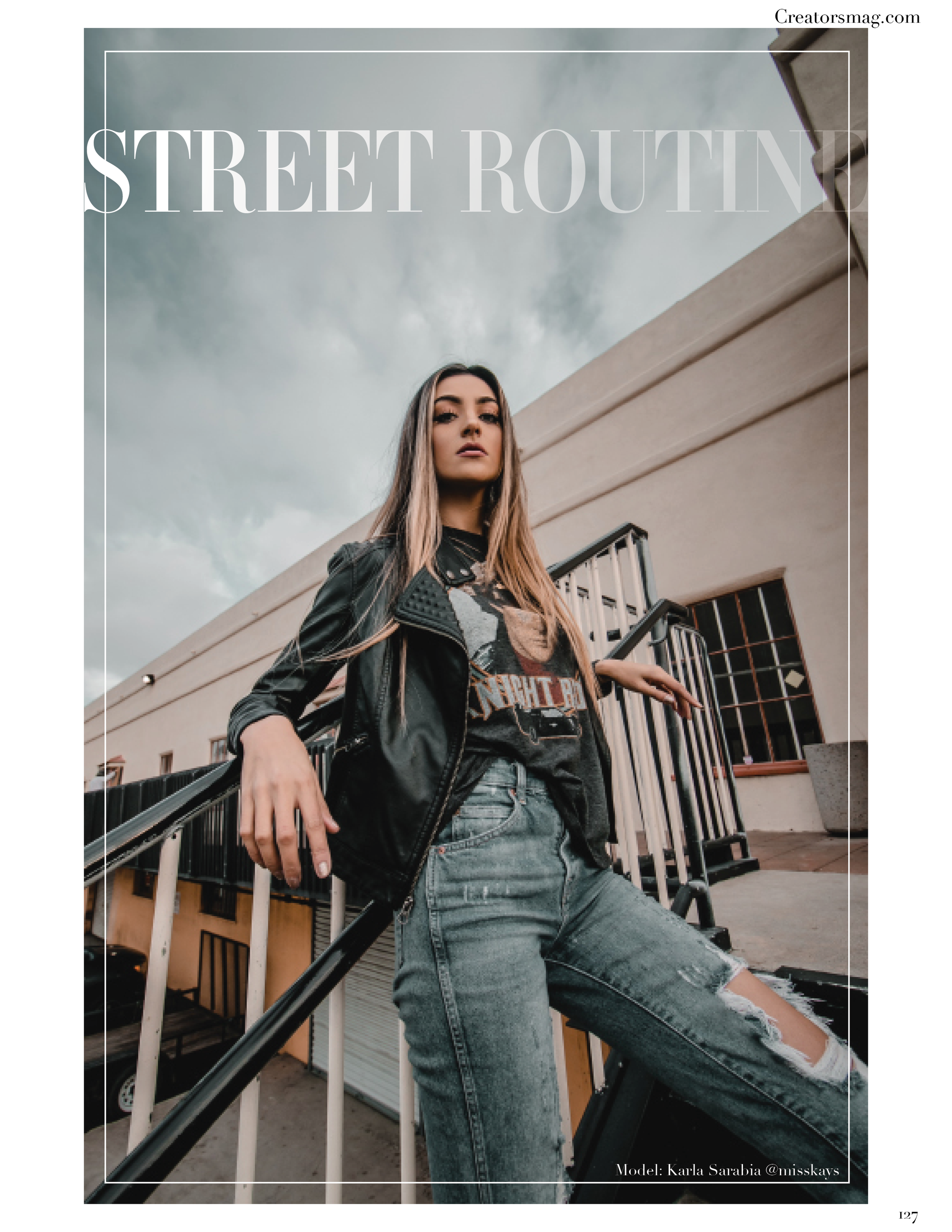Street Routine - Karla Sarabia - Creators Magazine2.png