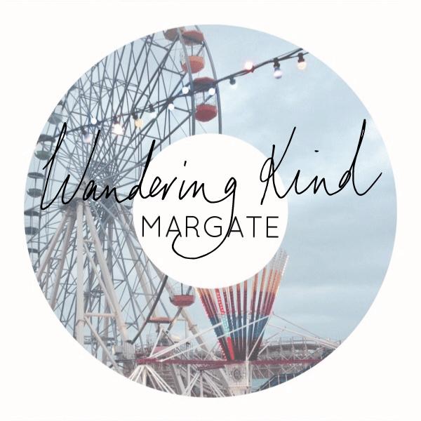 Wandering Kind Margate