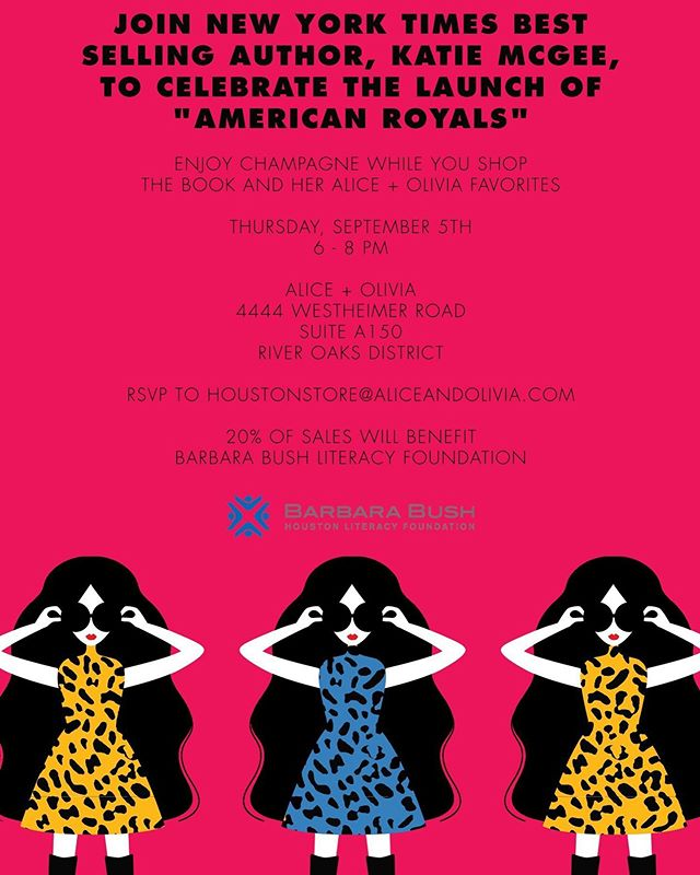 "#NYT bestselling author and Houston native @katharinemcgee is celebrating the launch of her fantastic new book ""American Royals"" and giving back to the Foundation all at once! 20% of your purchase tonight @aliceandolivia in @rodistrict will benefit the Barbara Bush Houston Literacy Foundation. Join us from 6-8 pm for bubbles and books! #shopforacause #bubblesandbooks #bushhoustonlit"