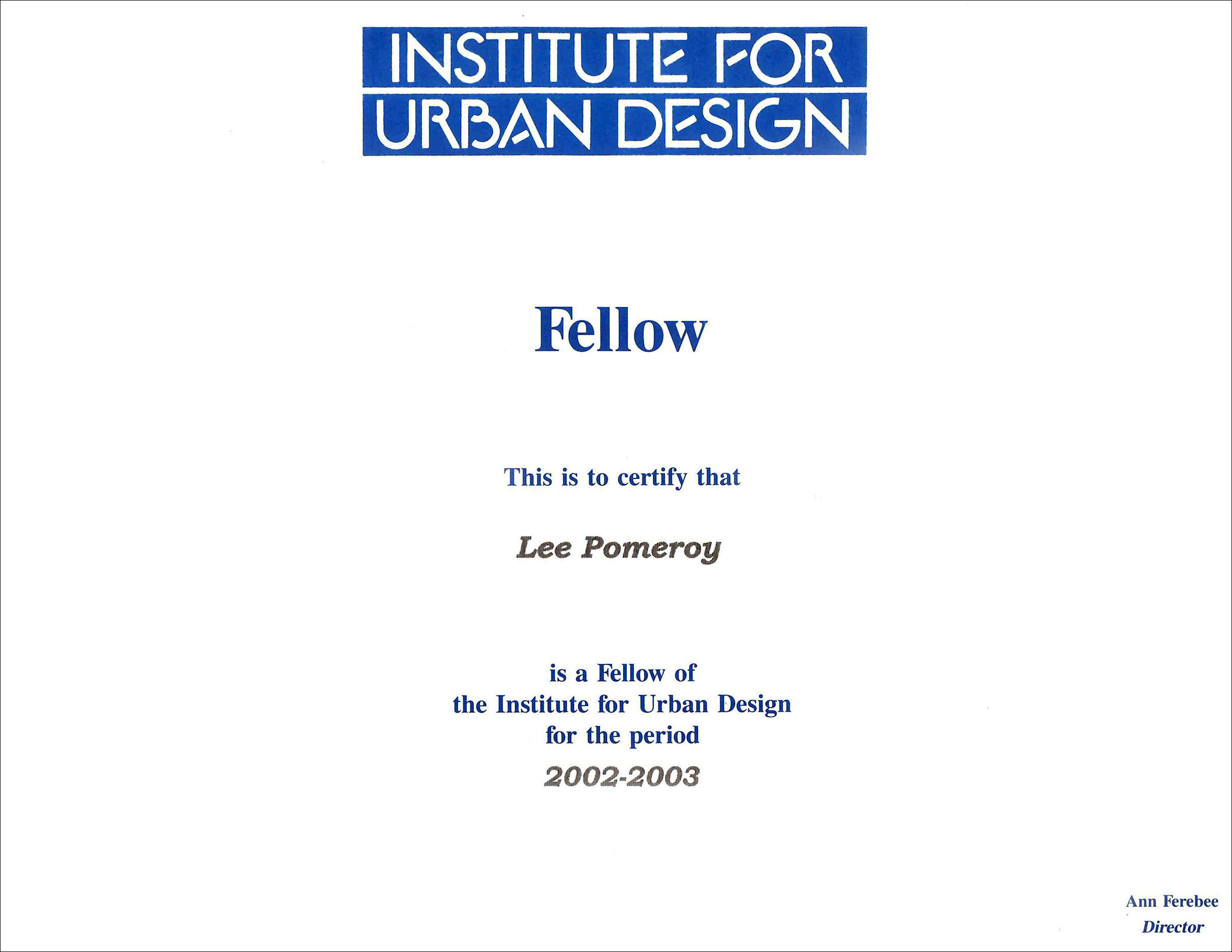 2002 Institute for Urban Design Fellow