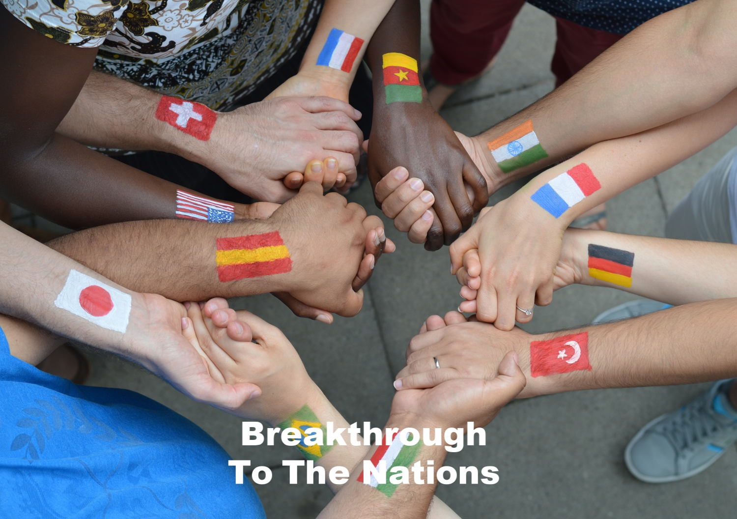 Copy of Breakthrough To The Nations