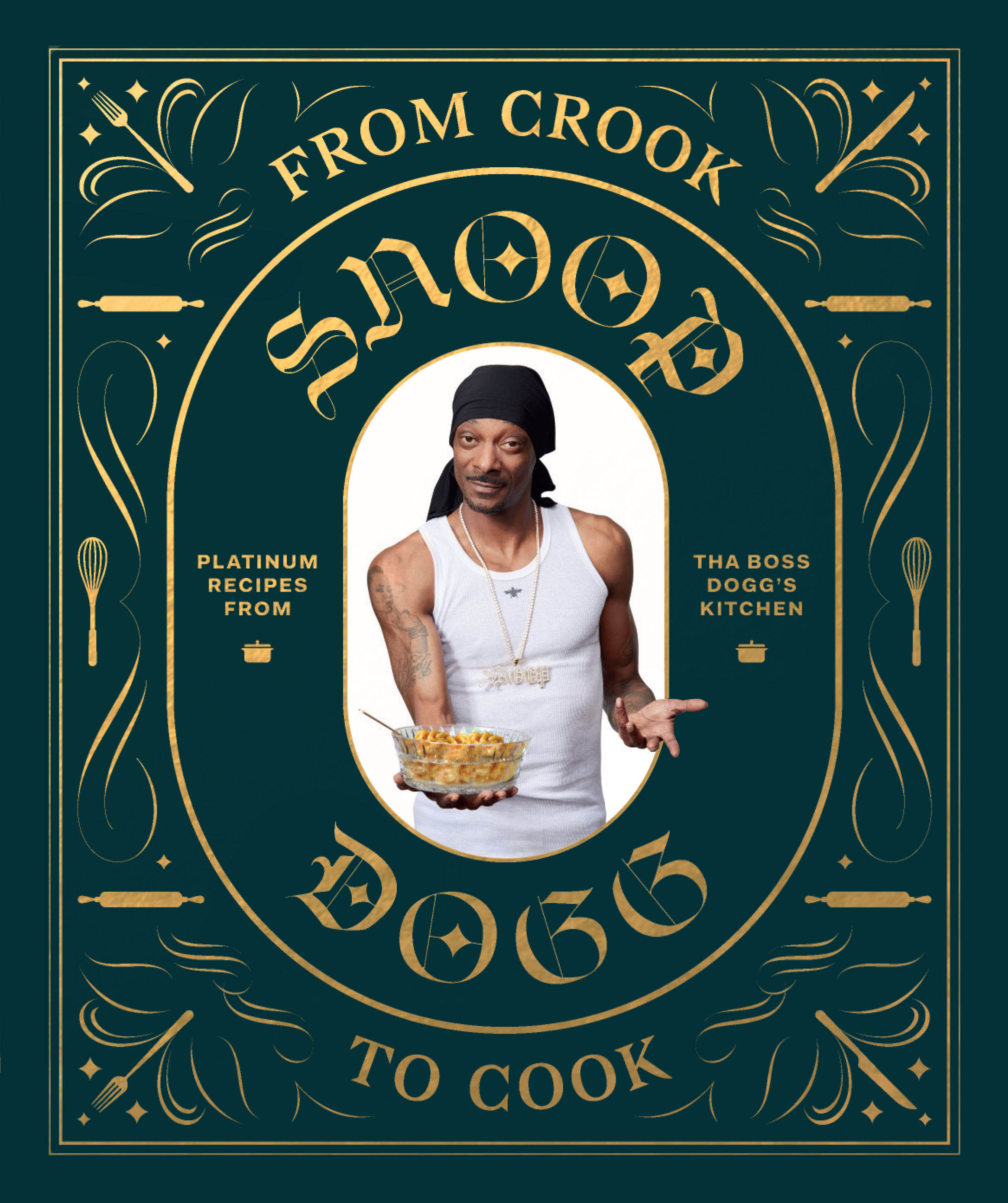 From Crook to Cook: Platinum Recipes from Tha Boss Dogg's Kitchen  by Snoop Dogg (Chronicle Books, £17.99)  Foto © 2018 Antonis Achilleos and Heather Gildroy / Chronicle Books.