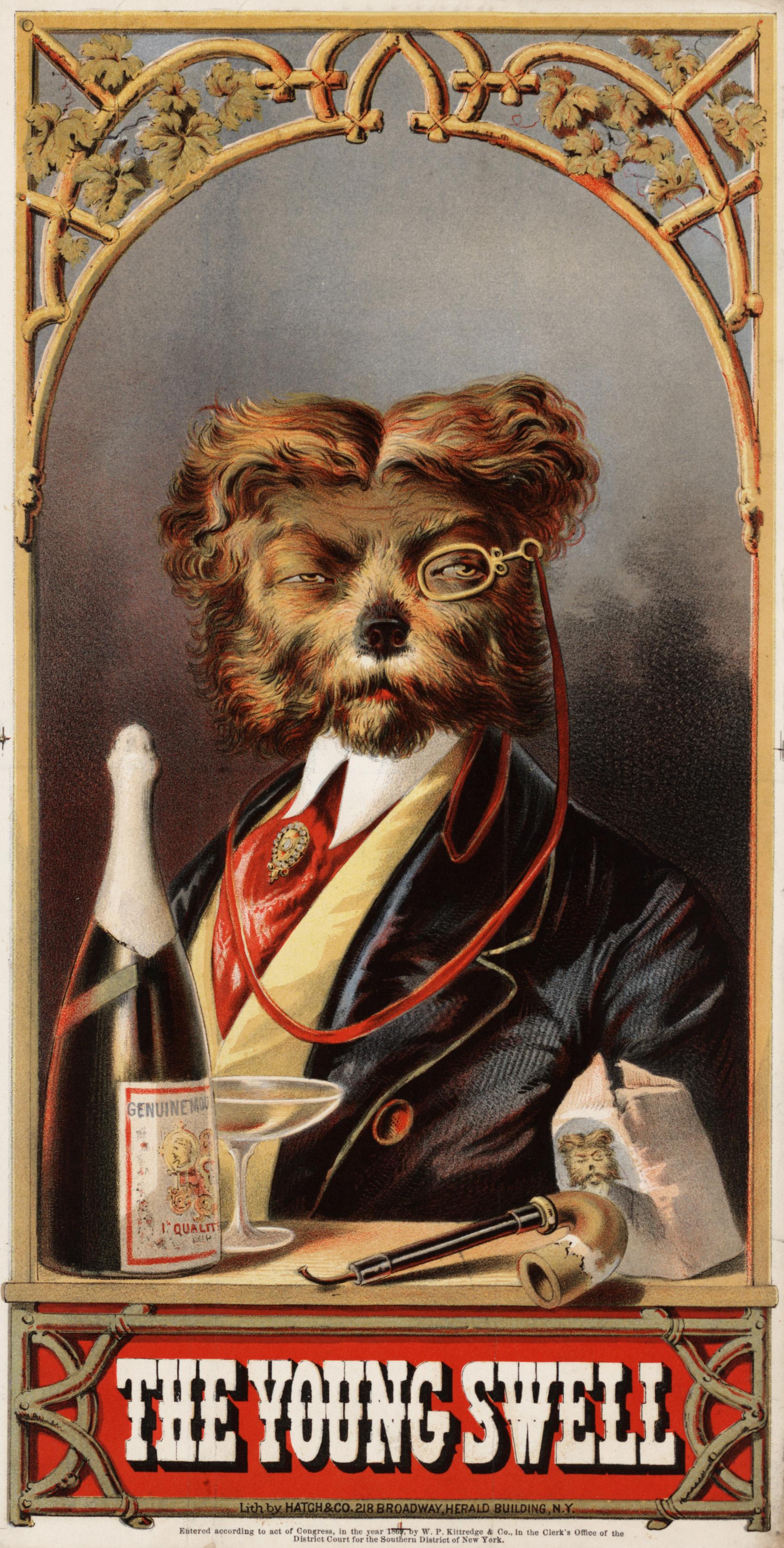 """Stampa cromolitografica di un'etichetta di tabacco con testa e spalle ritratto di un cane vestito da uomo, di fronte, con un monocolo, con in primo piano una bottiglia di champagne, una pipa e un sacchetto di tabacco da pipa. Esposta in """"American Treasures of the Library of Congress"""", 2004-2005."""