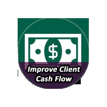 IMPROVE CLIENT CASH FLOW