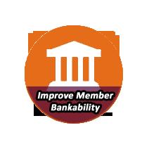 Improve Member Bankability