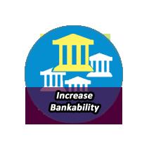 INCREASE BANKABILITY