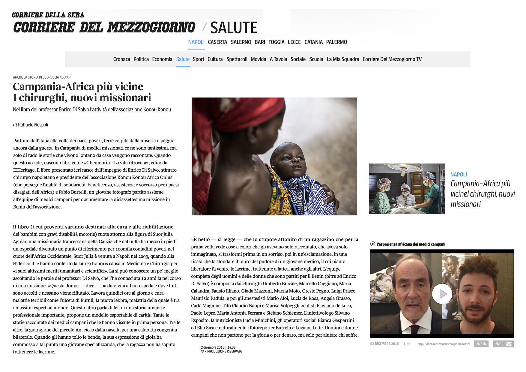 Gbemontin - Back again to life   http://corrieredelmezzogiorno.corriere.it/napoli/salute/15_dicembre_02/campania-africa-piu-vicine-chirurghi-nuovi-missionari-b080344c-98f6-11e5-92f3-497a26d43688.shtml