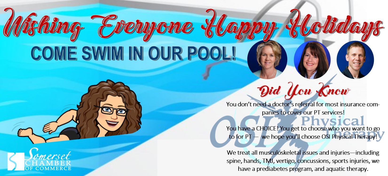 # 4 - Come Swim! - OSI's POOL IS OPEN TO THE PUBLIC!!MONTHLY USE (unlimited use):$20 / month for Training Room members$40 / month for Non-Training Room membersSINGLE USE (one time use):$5 / Individual Pool Session$10 / Family Pool Session (2 or more people)If you are interested in using the OSI pool please call ahead to make sure no therapy sessions are scheduled during your swim. Call us at (715) 247-5735!($)