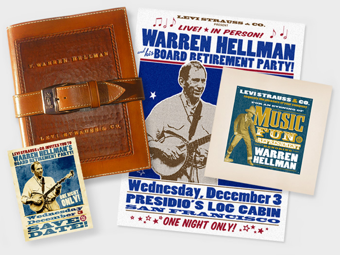 "LEVI STRAUSS & CO.: ""Warren Hellman Retirement Event"" - includes 20"" by 26"" poster (printed on both standard poster board and archival cotton rag paper), save the date card, invitation and commemorative leather-bound, letterpress and silkscreened honorary resolution with hand-tooled western-style leather slipcover."