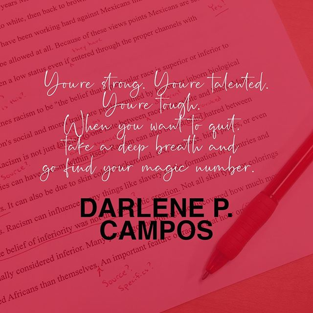 """""""You're strong. You're talented. You're tough. When you want to quit, take a deep breath and go find your magic number."""" — Darlene P. Campos (@darlenepcampos)"""