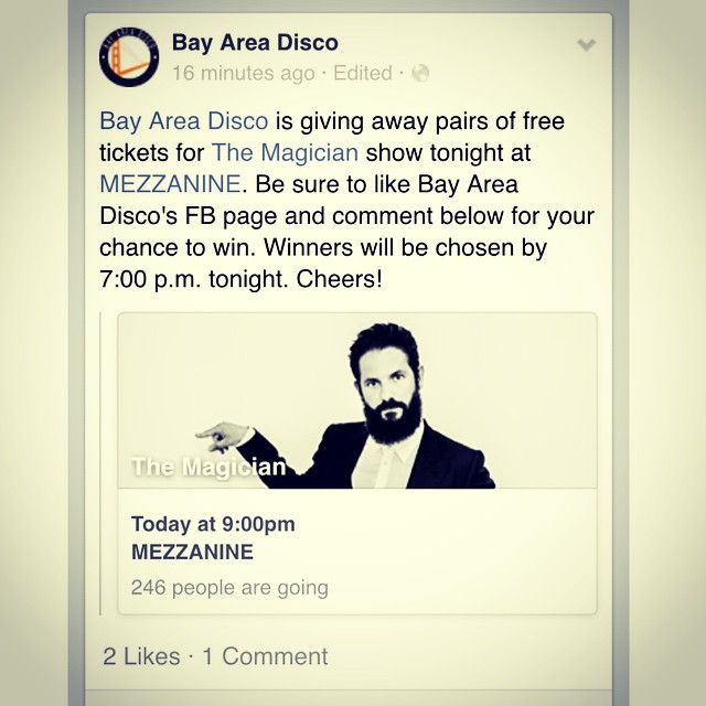 We're back with some treats just in time for Halloween! @bayareadisco is giving away pairs of free tickets for The Magician's show tonight. Be sure to like our FB page & comment. Winner will be chosen by 7:00 p.m. tonight. Cheers!