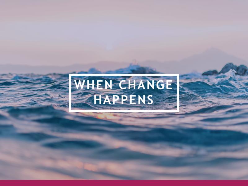 when-change-happens.png