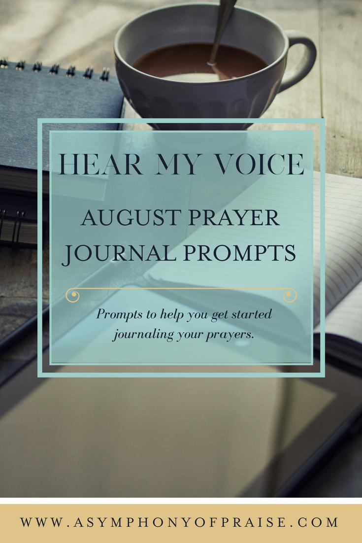 Hear My Voice August Prayer Journal Prompts