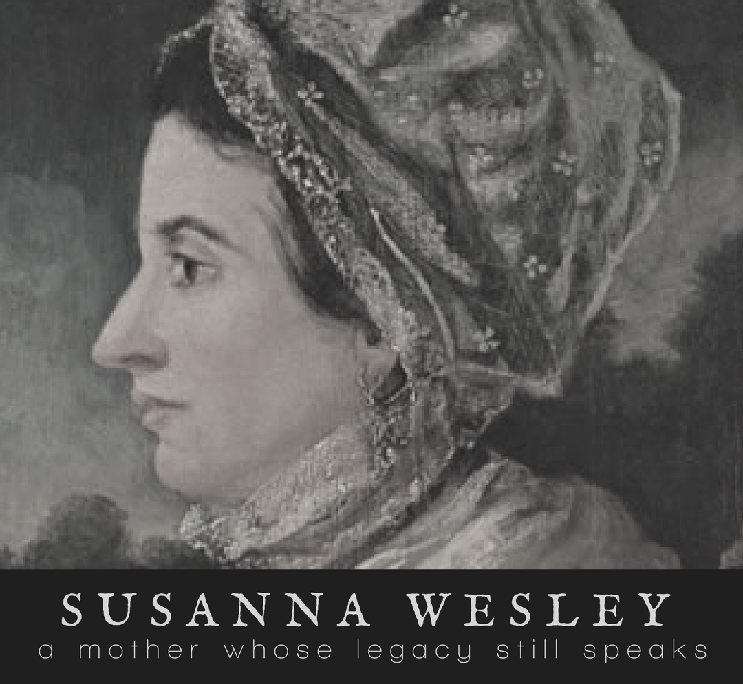 Join us for a five-part series at The Felicity Bee as we look at the lives of TEN CHRISTIAN WOMEN who changed the world. In Part 1, we visit SUSANNA WESLEY