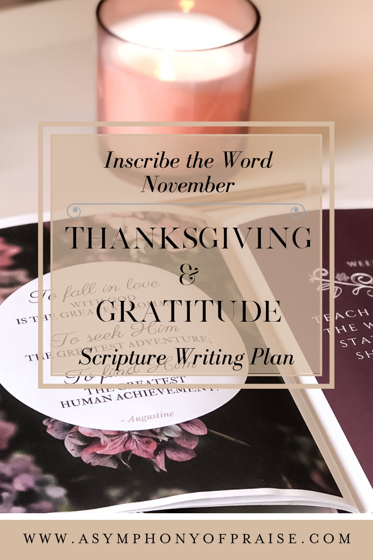 Join us for our November Inscribe the Word Plan Thanksgiving and Gratitude. A wonderful Bible Study plan for your November Scripture Writing Challenge.