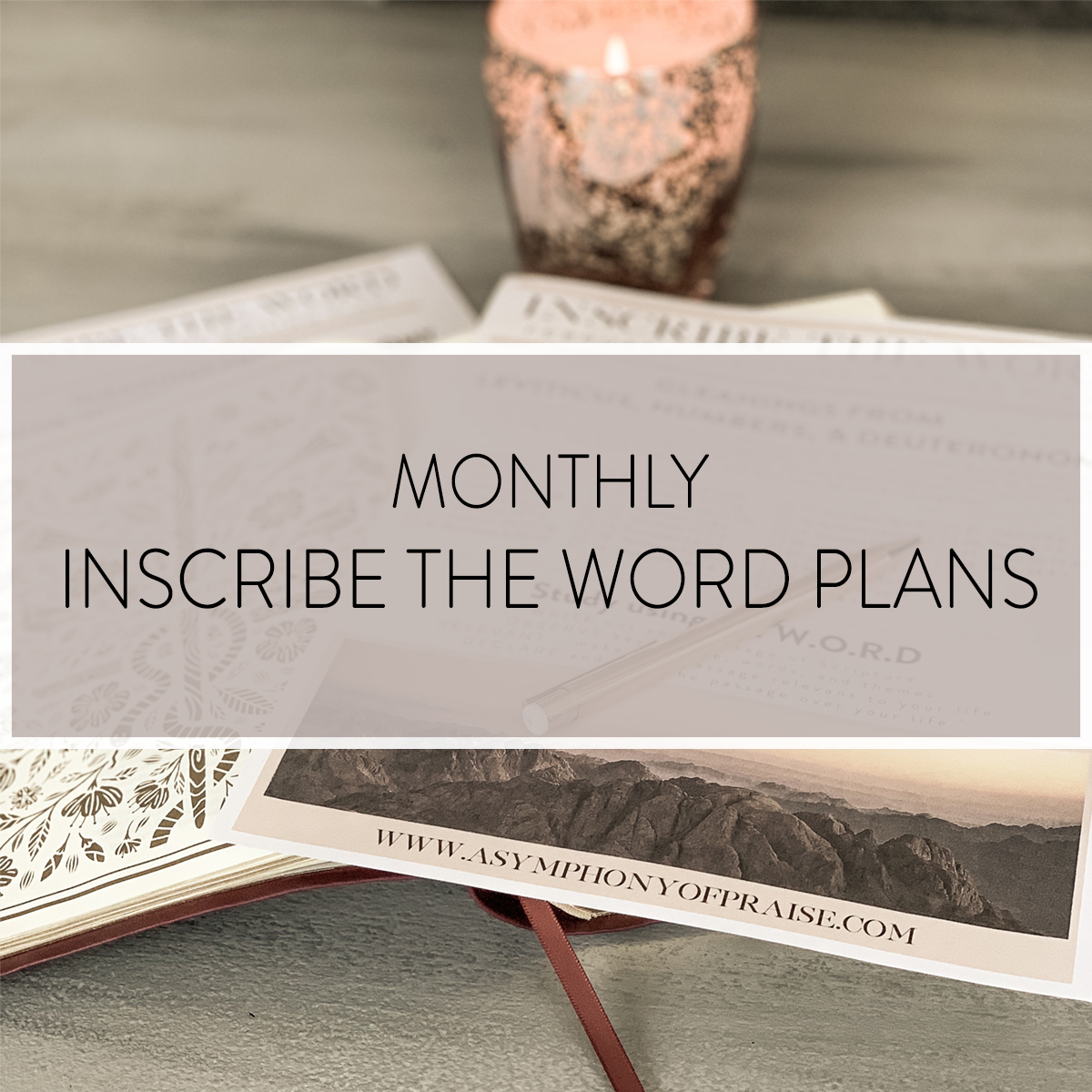 Inscribe the Word is a simple practice of writing out the Scriptures in a daily Bible Study. Our free monthly plans will give you a simple way to get into God's Word every day.