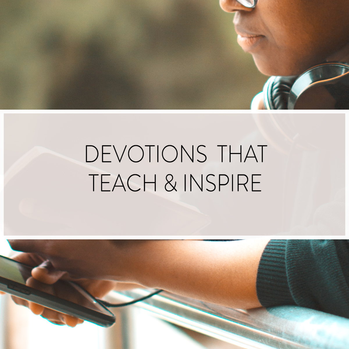 The devotions at A Symphony of Praise help you to Learn the Word, Apply the Word, and Live the Word of God with confidence.