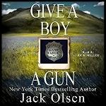 Give A Boy A Gun.jpg