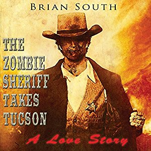 The Zombie Sheriff Takes Tucson.jpg