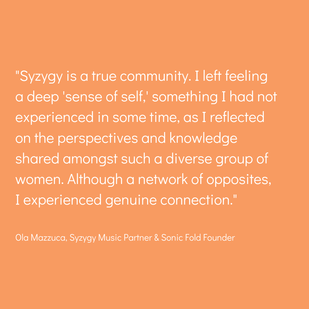 %22Syzygy is a true community. I left feeling a deep 'sense of self,' something I had not experienced in some time, as I reflected on the perspectives and knowledge shared amongst such a diverse group of women. Althoug.png
