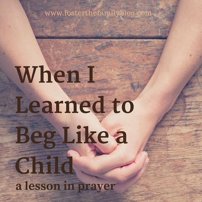 when-i-learned-tobeg-like-a-child-1.jpg