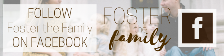 foster the family blog