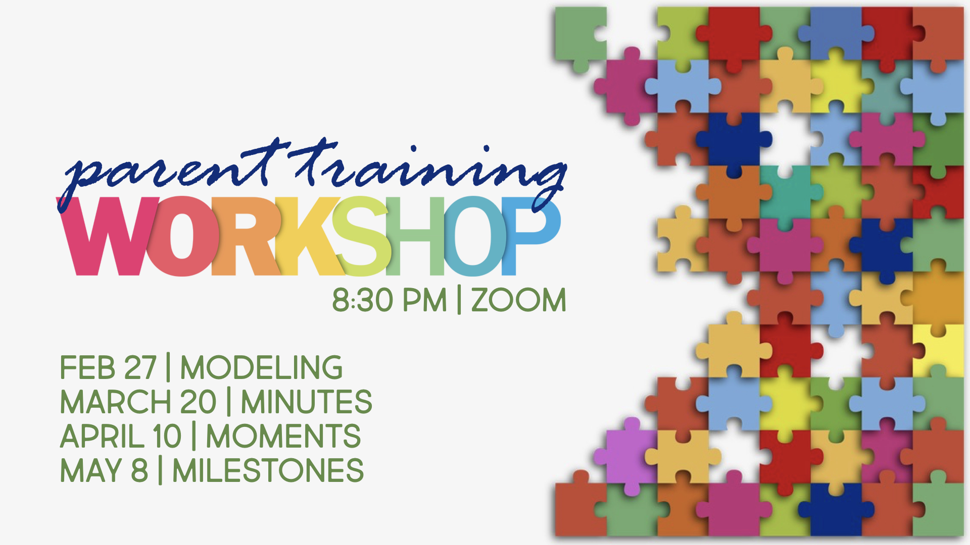 Mark your calendar, Wednesday, May 8th, we have our last parent training on milestones. It's going to be good and new, hope to see you on Zoom!
