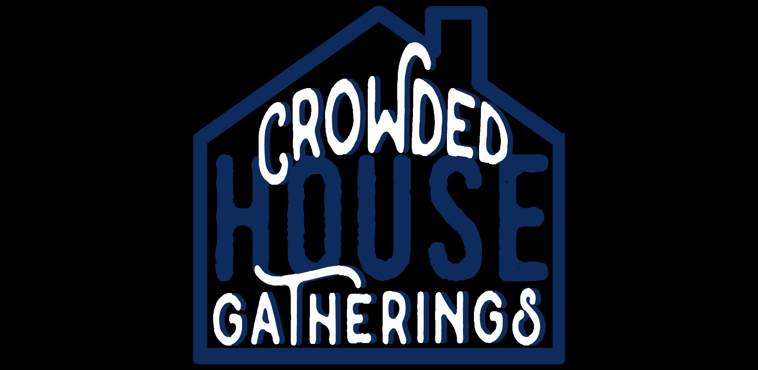 crowdedhousegatherings_logo copy.png