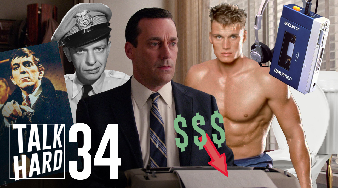 mad men, andy griffith, barney fife, dark shadows, sony tps-l2, talk hard, podcast