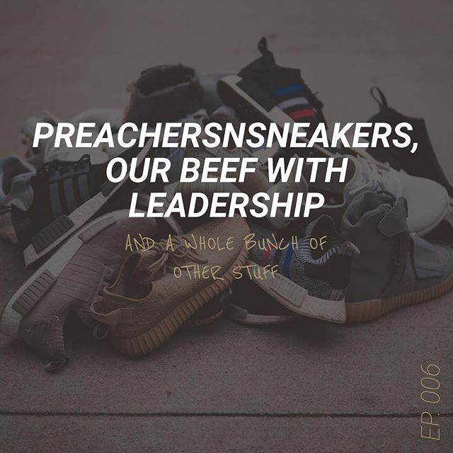 "Ep. 006 is live now! We talk about @preachersnsneakers, a big issue we had with subscriptions, and our beef with the Christian buzz word ""leadership"". Check out the link through our profile 🤙 __________________________________________  #squarespace #community #newpodcast"