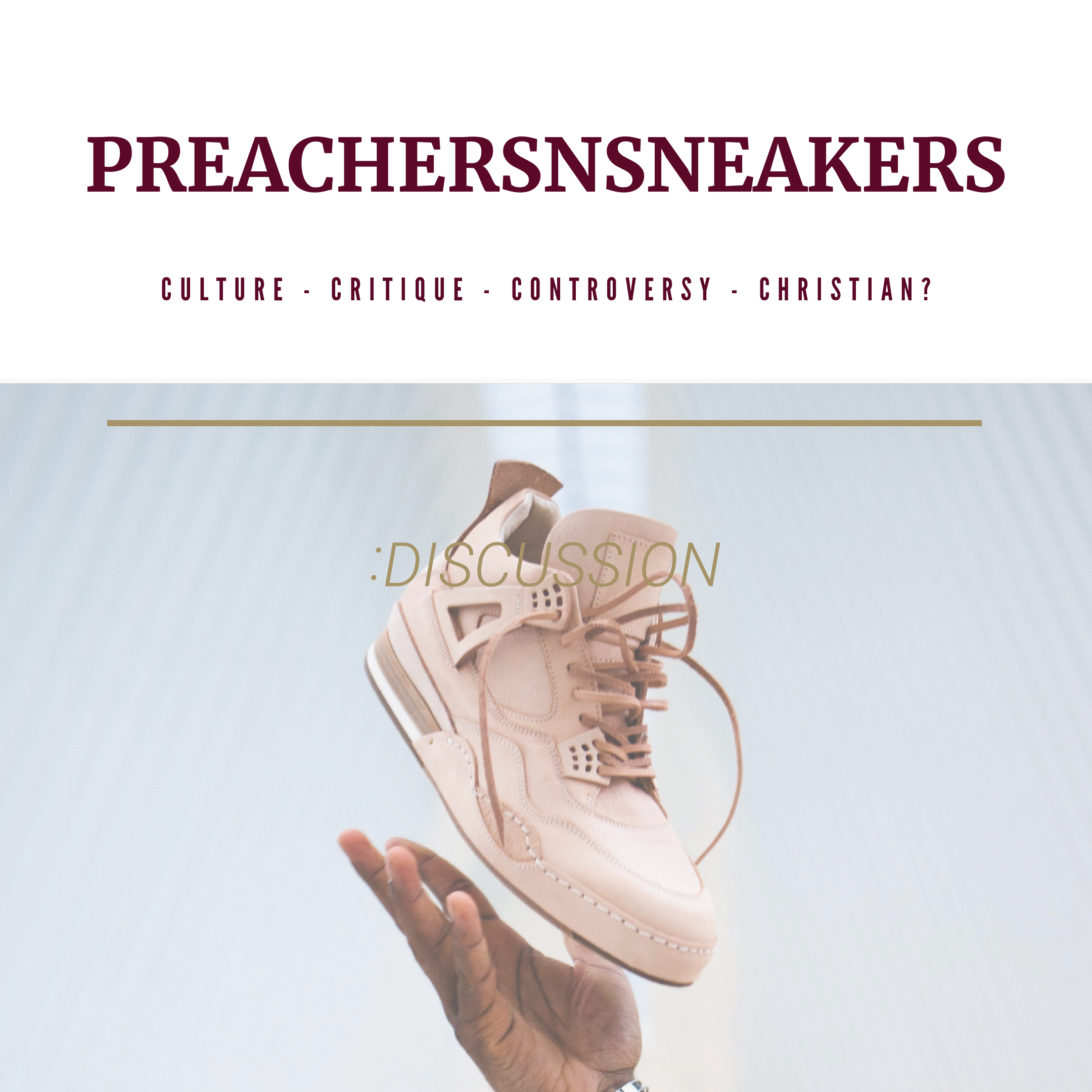 Preachersnsneakers Discussion.png
