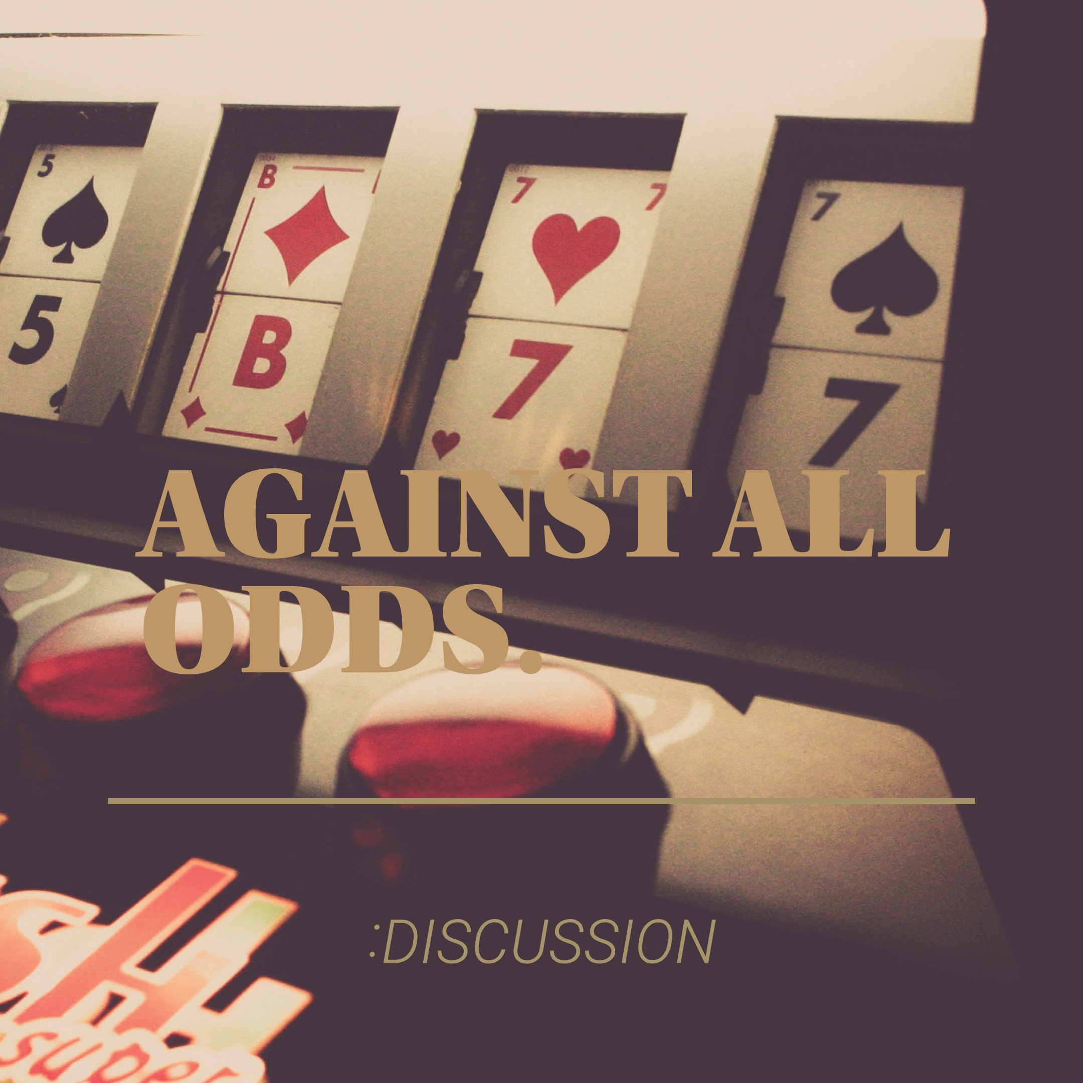 against all odds Discussion.png