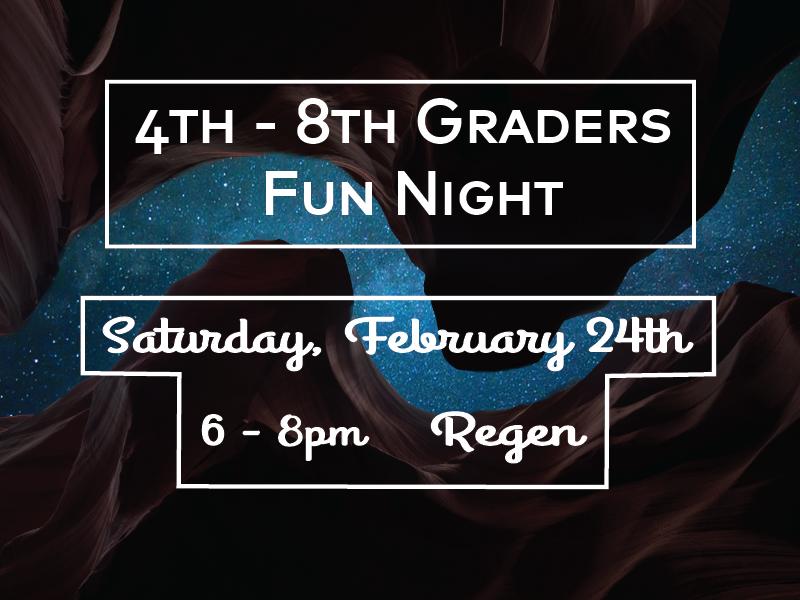 4-8th Graders Night 2-16-18.png