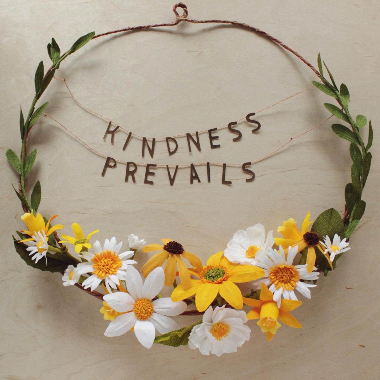 4 kindnessprevails.jpg