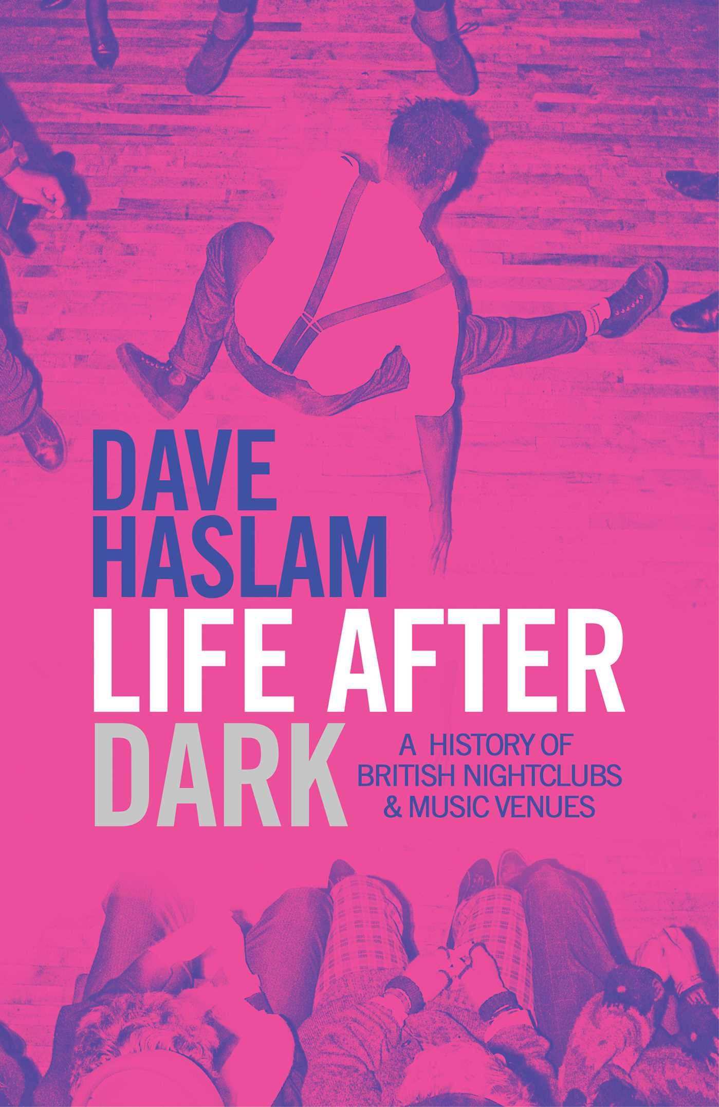 Dave Haslam's  Life After Dark . Incredibly insightful book that should adorn every music lover's bookshelf.