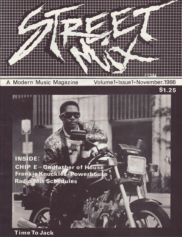 """Street Mix Magazine Nov 1986.Chip-E given the moniker of """"godfather of house"""" before it become synonymous with Frankie Knuckles."""