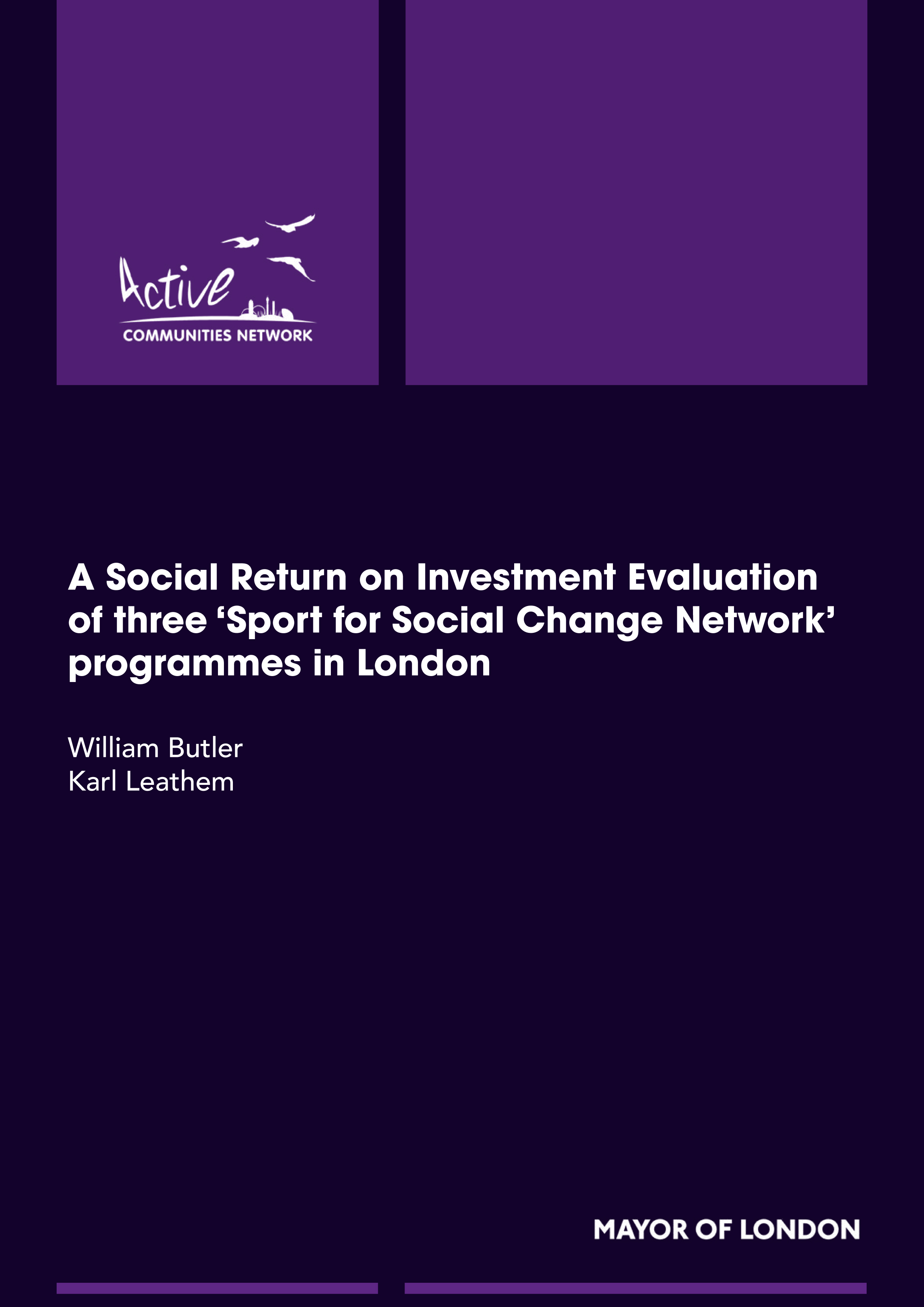 A social return on investment evaluation of three sport for social change network programmes in london