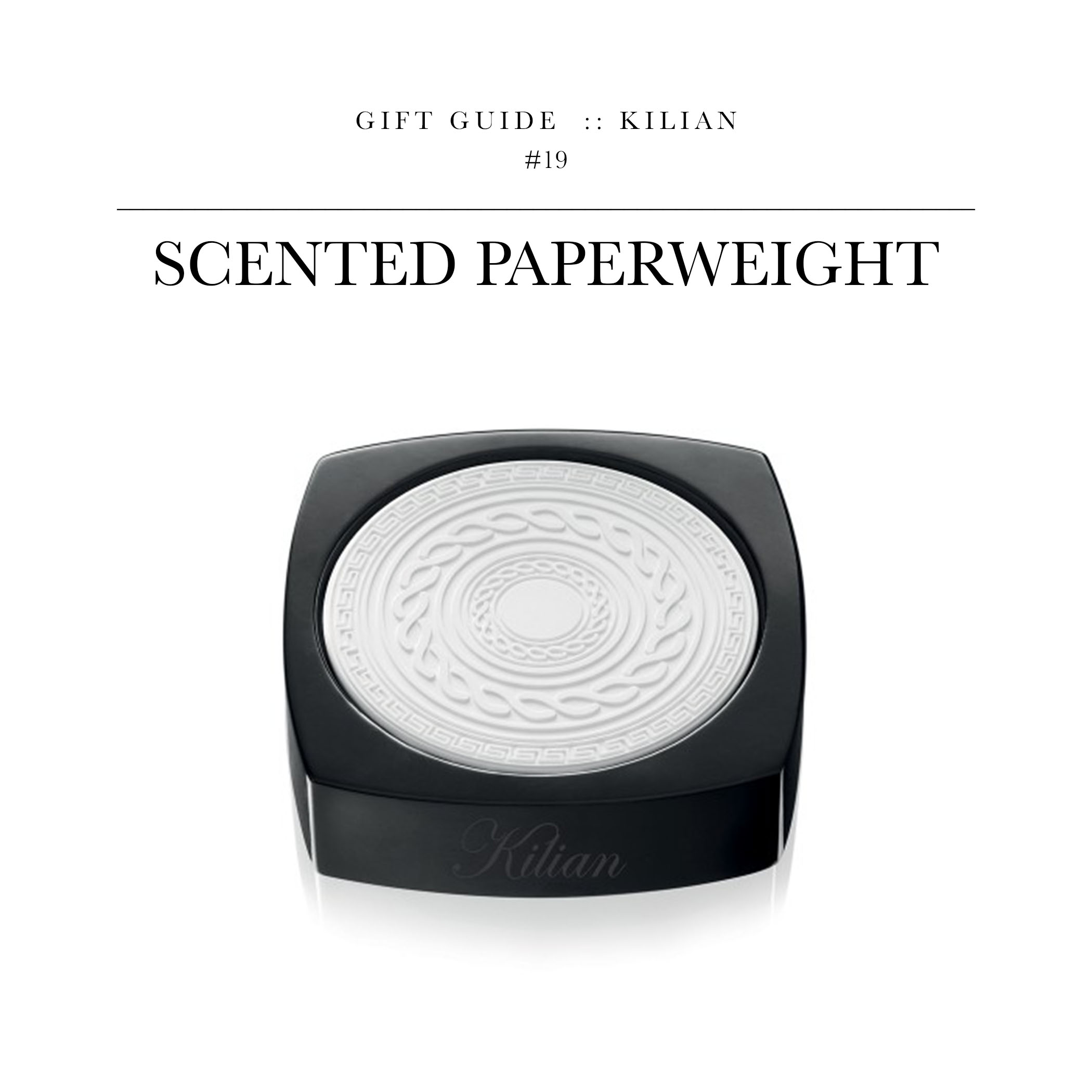 Scented Paperweight  via Kilian // A paperweight with a light weight.  She definitely doesn't have this...