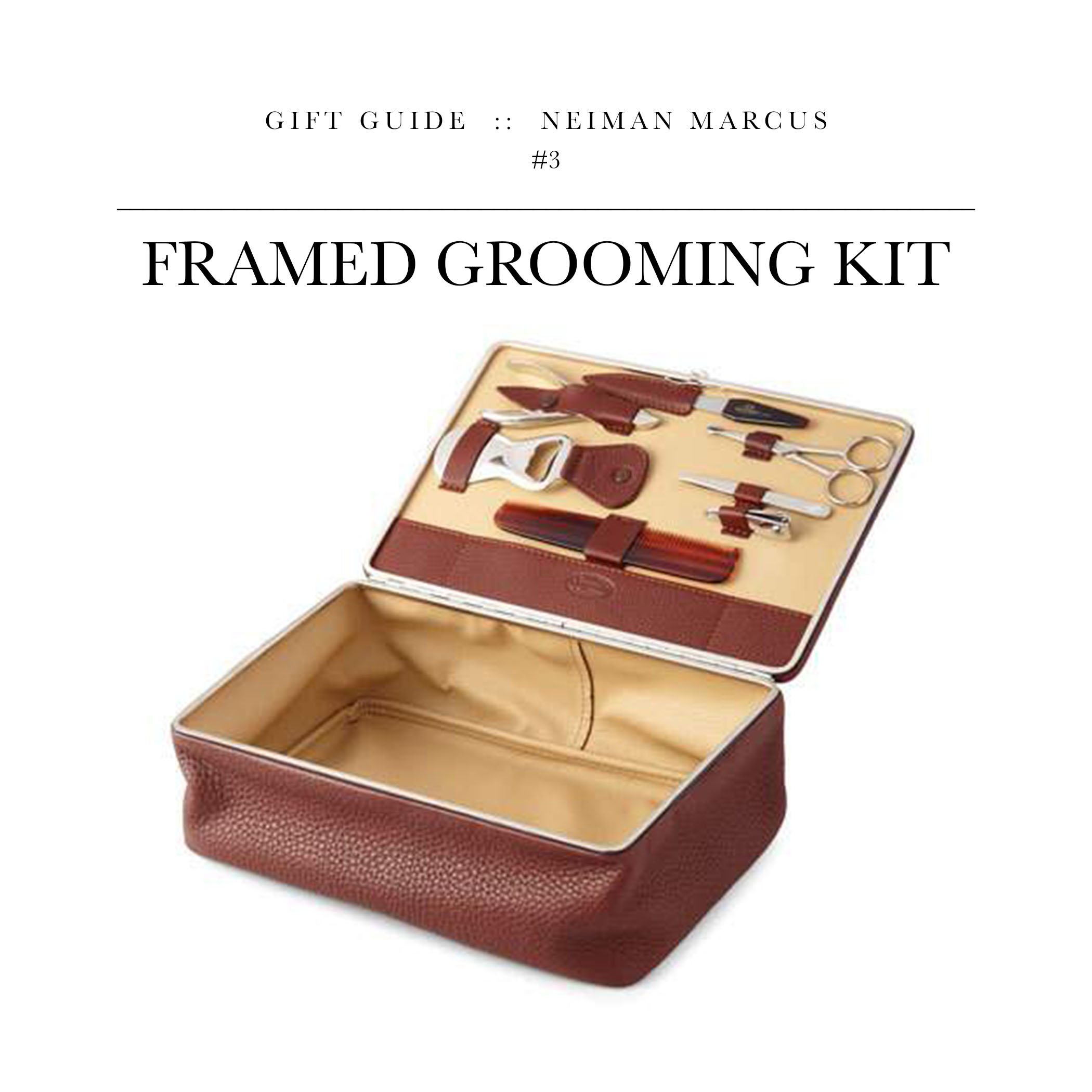 Framed Mens Grooming Kit  via Neiman Marcus // The one of the coolest grooming sets I've seen. The leather box it comes in could easily be used as a travel toiletry bag.