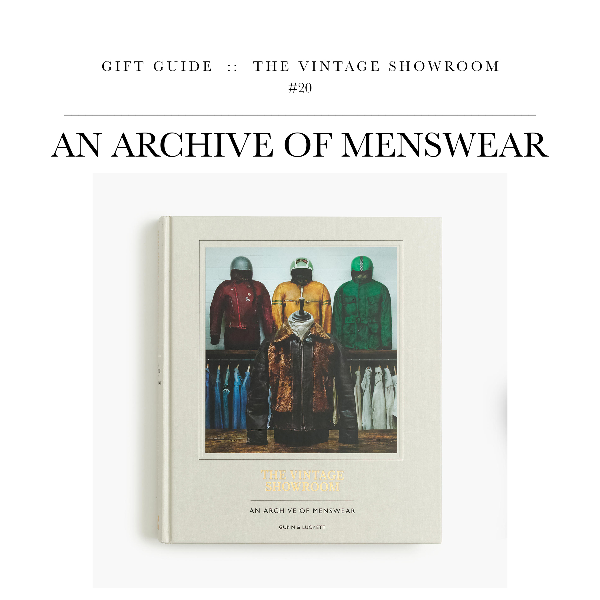 An Archive of Menswear  via The Vintage Showroom // A great coffee table book for the menswear enthusiast.